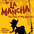TheatreBIZ presents Man of La Mancha at the Catalina Theatre from 4 Feb – 7 March.