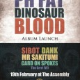 Join local bass-heads Narch, Mike and Disco as they launch their latest album Dinosaur Blood. This Saturday sees P.H. Fat teaming up with Olmeca Tequila, Puma Social, Mahala and the...